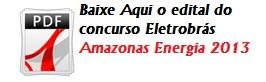 Edital_Concurso_Eletrobrás_Amazonas_Energia