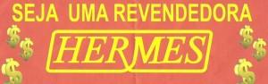 Revendedora_de_Produtos_Hermes