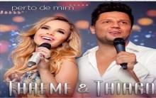 Thaeme e Thiago – Agenda de Show 2013 e Clipe