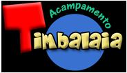 Acampamento Timbalaia Temporada Férias Escolares de Julho 2013 – Preços dos Pacotes