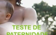 Teste de DNA Paternidade – Qual o Valor, Quais os Documentos Necessários, Como é Feita a Coleta