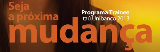 Itaú Unibanco Programa de Trainee 2014 – Fazer as Inscrições
