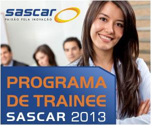 Programa de Trainee Sascar 2013 – Como Fazer as Inscrições