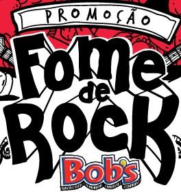 Promoção Fome de Rock no Bobs 2013 – Como Participar