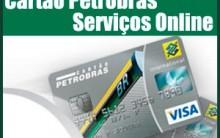 2ª Via da Fatura do Cartão Petrobrás – Como Solicitar Online