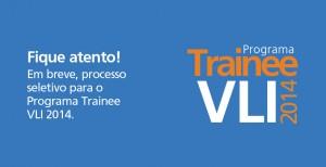 Programa de Trainee Vli 2014