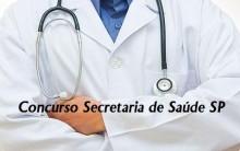 Concurso da Secretaria da Saúde de São Paulo 2013 – Vagas, Prova, Remuneração