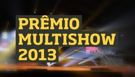 Vencedores do Prêmio Multishow 2013 – Consultar a Lista
