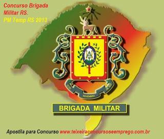 Concurso Brigada Militar do Rio Grande do Sul – Como Se Inscrever, Vagas, Remuneração