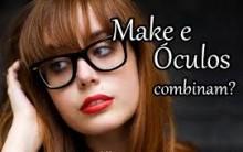 Maquiagens Para Mulheres que Usam Óculos – Dicas, Fotos e Vídeos Passo a Passo