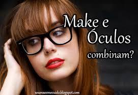 Maquiagens Para Mulheres que Usam Óculos