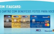 Novo Cartão de Crédito TIM Itaucard – Como Solicitar Cartão, Vantagens