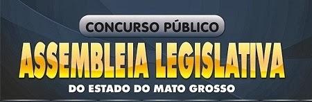 Concurso Assembleia Legislativa de Mato Grosso – Inscrições, Vagas