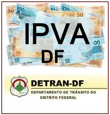 IPVA DF 2014 – Tabela IPVA Distrito Federal Consultar 2º Via
