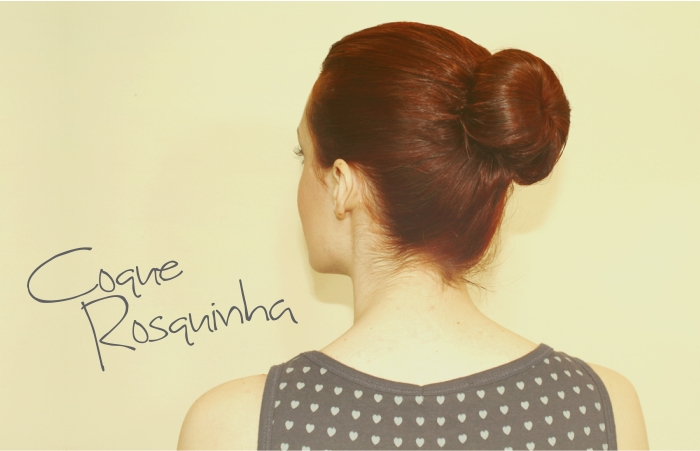 Novo Penteado Coque Rosca – Como Fazer, Ver Fotos e Vídeos Passo a Passo