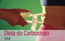 Dieta dos Carboidratos – Como Funciona e Cardápio  Alimentos Permitidos