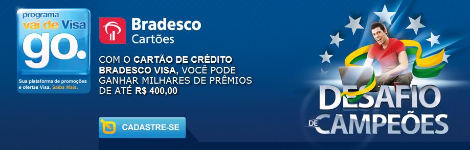 """Promoção """"Desafio de Campeões Bradesco Visa"""" – Como Participar, Prêmios"""