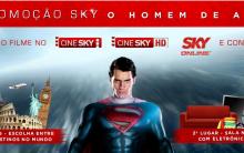 """Promoção Sky """"Homem de Aço"""" – Como Participar, Prêmios"""