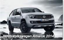 Lançamento Novo Carro Amarok da Volkswagen 2014 – Ver Fotos, Vídeos e Características