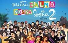 Lançamento novo Filme Muita Calma Nessa Hora 2 2014 – Data Estréia, Elenco  e Sinopse