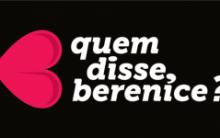 """Coleção Carnaval 2014  """"Me Solta"""" Quem disse Berenice? – Onde Comprar e Qual o Preço"""
