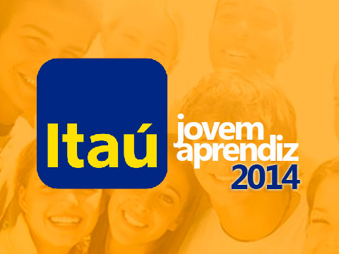 Programa Jovem Aprendiz Banco Itaú 2014 – Como Se Inscrever, Benefícios
