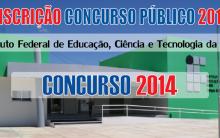 Concurso Instituto Federal de Educação, Ciência e Tecnologia da Bahia 2014 – Inscrição, Edital, Vagas