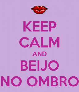 keep-calm-and-beijo-no-ombro-5