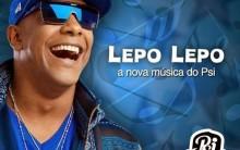 Lepo Lepo Nova Música do Psirico Para o Carnaval 2014 – Ver Letra Vídeo e Coreografia
