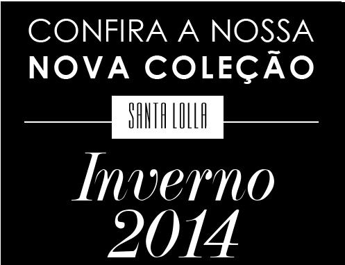 Santa Lolla Inverno 2014 – Modelos, Comprar Pares Online