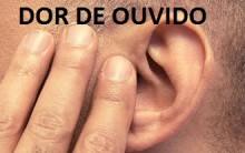Remédio Caseiro Para Dor de Ouvido – Causas, Sintomas e Tratamento