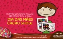 Cacau Show Presentes Para o Dia das Mães 2014 – Comprar na Loja Virtual