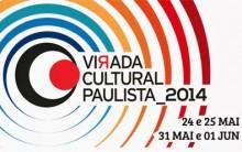 Festival Virada Cultural SP  2014 –  Ver  Programação Completa