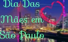 Passeios de Dia das Mães em São Paulo 2014 – Lugares e Endereço
