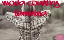 Look Country Feminino 2014 – Modelos e Dicas