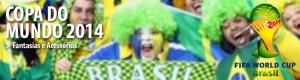 Acessórios Divertidos Para Usar na Copa do Mundo 2014