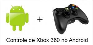 usar-ligar-conectar-controle-xbox-360-android