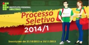 Processo Seletivo 2ª Semestre do IFAM 2014