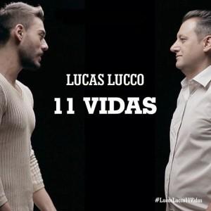 Lucas Lucco - 11 Vidas