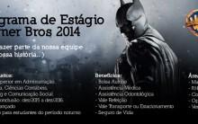 Programa de Estágio Warner Bros 2014 – Como se Inscrever, Benefícios e Requisitos