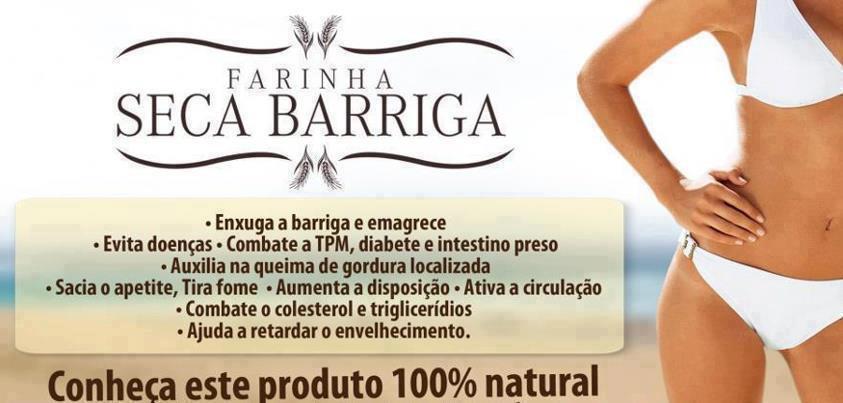 Farinha Seca Barriga – Oque é, Como Usar