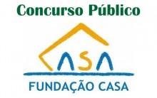 Concurso Público da Fundação Casa SP 2014 – Vagas, Como se Inscrever, Edital e Provas