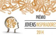 Prêmio Jovens Inspiradores 2014 – O que é, Inscrição e Regulamento