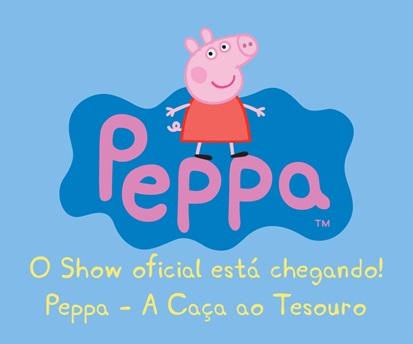 Espetáculo Peppa Pig – A Caça ao Tesouro Dia das Crianças 2014 – Comprar Ingressos