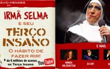 Comédia Irmã Selma – Onde, Quando e Ingressos