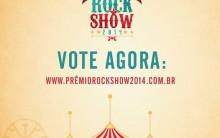 Prêmio Rock Show 2014 – Onde, Quando, Ingressos e Programação