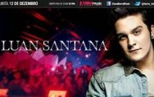 Agenda de Shows Cantor Luan Santana Dezembro 2014 – Comprar Ingressos