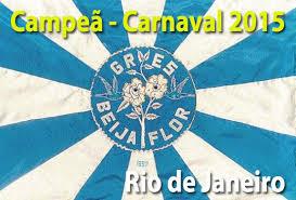 Beija-Flor Escola de Samba Campeã do Carnaval Carioca 2015 – Ver Fotos e Vídeo