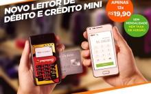 Novo Leitor de Crédito e Débito Mini Pagseguro – Fazer Pedido Online