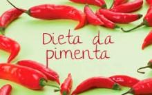 Dieta da Pimenta Para Manter a Forma – Quais os Benefícios